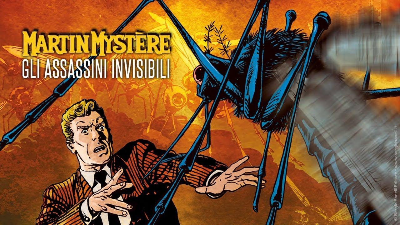 Martin Mystère Gli assassini invisibili. il nuovo fumetto in libreria